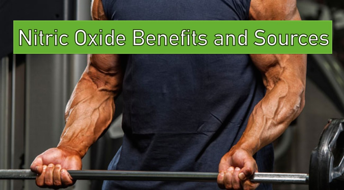 Nitric Oxide Benefits and Sources
